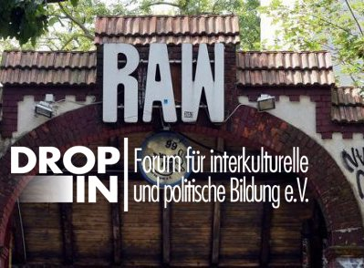 Drop In e. V. RAW-Gelände